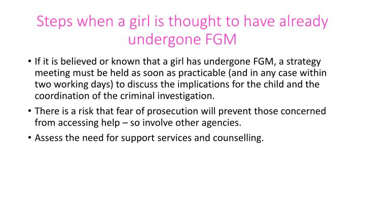 Steps when a girl is thought to have already undergone FGM