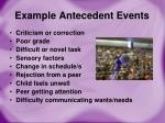example antecedent events