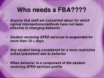 who needs a fba