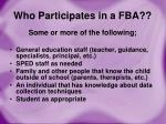 who participates in a fba