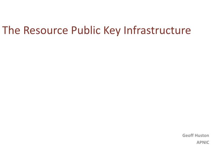 the resource public key infrastructure n.