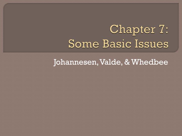 chapter 7 some basic issues n.