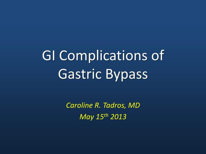 gi complications of gastric bypass n.
