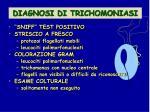 diagnosi di trichomoniasi