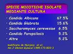 specie micotiche isolate mediante cultura