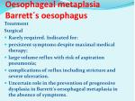 oesophageal metaplasia barrett s oesophagus5