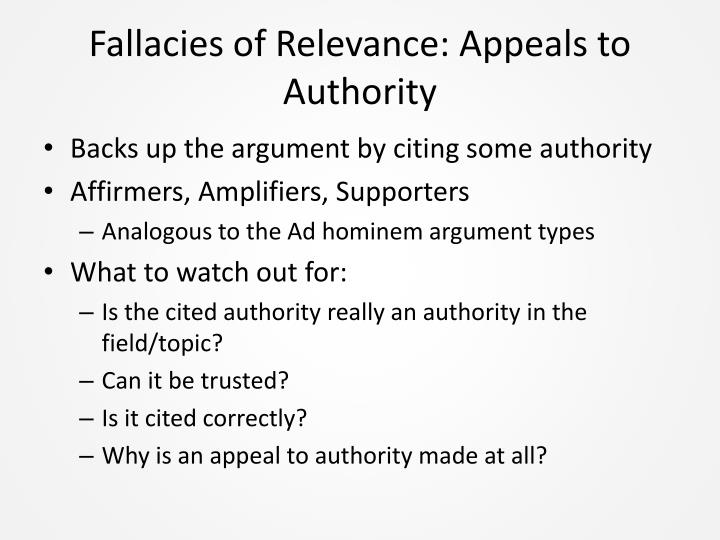 Fallacies of Relevance: Appeals to Authority