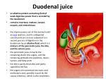 duodenal juice