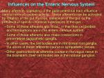 influences on the enteric nervous system1