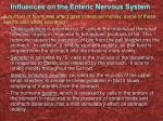 influences on the enteric nervous system2