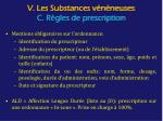 v les substances v n neuses c r gles de prescription1