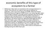 economic benefits of this type of ecosystem to a farmer