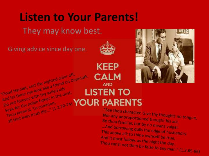 listen to your parents n.