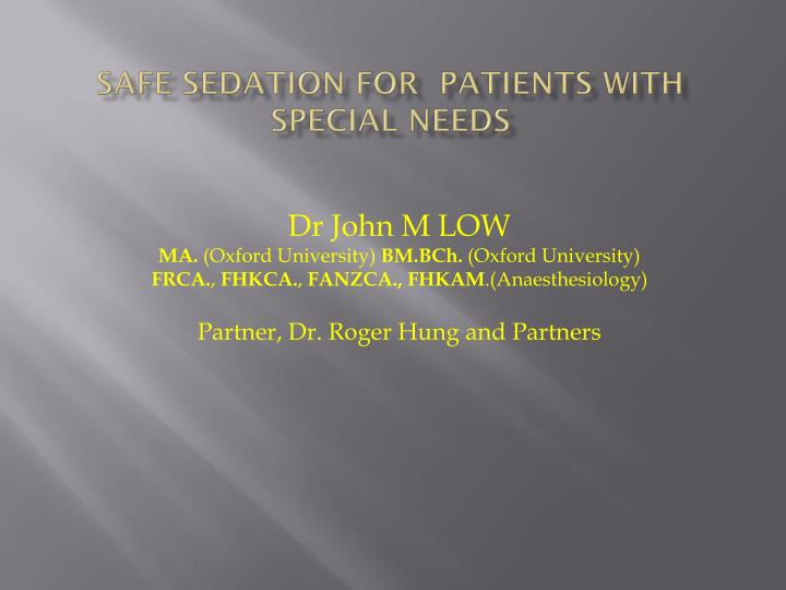 safe sedation for patients with special needs n.