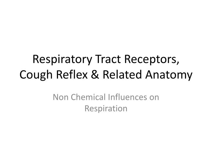 respiratory tract receptors cough reflex related anatomy n.