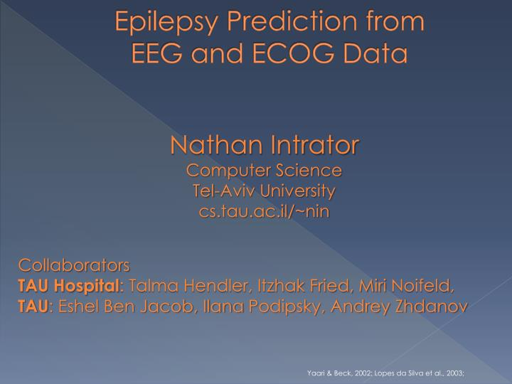 epilepsy prediction from eeg and ecog data n.