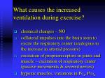 what causes the increased ventilation during exercise