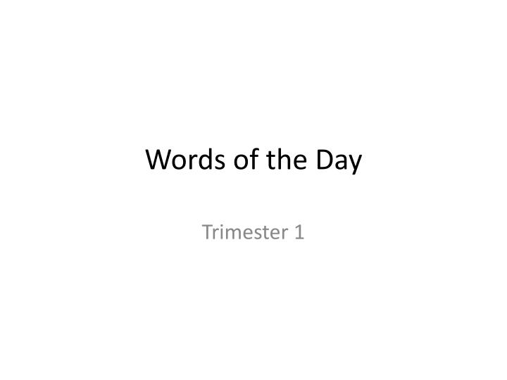 words of the day n.