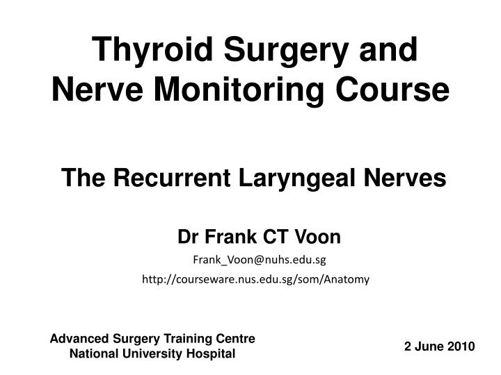 thyroid surgery and nerve monitoring course n.