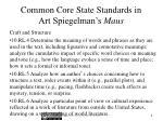 common core state standards in art spiegelman s maus1