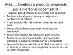 m s cambios a producir propuesto por el personal docente1