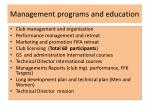 management programs and education