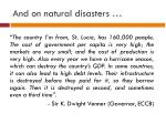 and on natural disasters