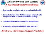 what did we do last winter a non operational demonstration