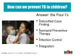 how can we prevent tb in children