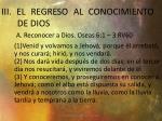iii el regreso al conocimiento de dios