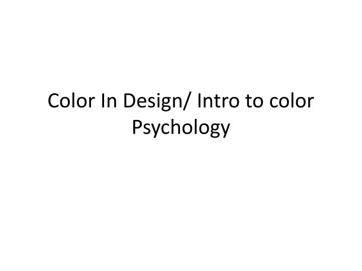 color in design intro to color psychology n.