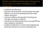 relationship between educational expansion and economic growth is ambiguous and contingent