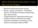 what of graduate education have we lost our edge