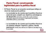 pacto fiscal construyendo legitimidad para la pol tica fiscal