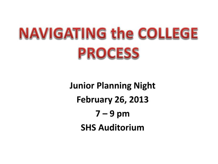 junior planning night february 26 2013 7 9 pm shs auditorium n.