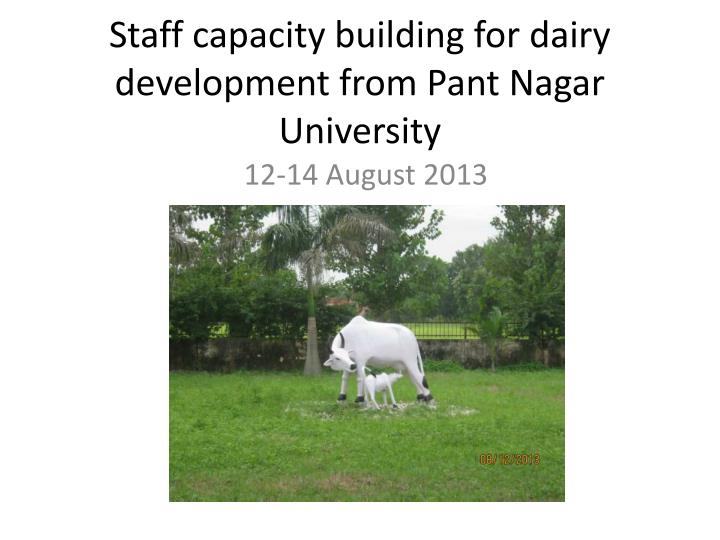 staff capacity building for dairy development from pant nagar university n.