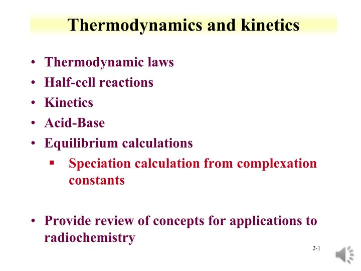 thermodynamics and kinetics n.