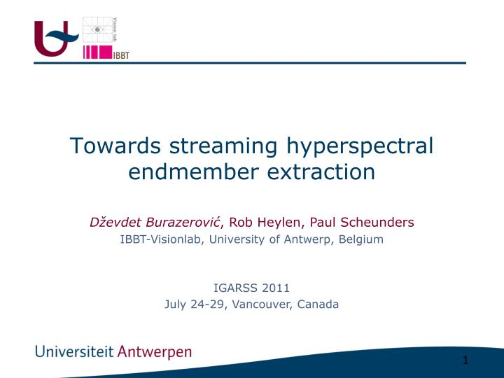 towards streaming hyperspectral endmember extraction n.