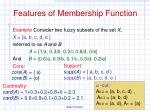 features of membership function