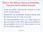 what is the different between probability function and possibility function1