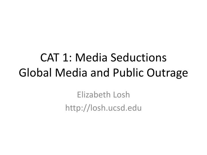 cat 1 media seductions global media and public outrage n.