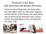 terrorism in the story sikh terrorists not muslim terrorists
