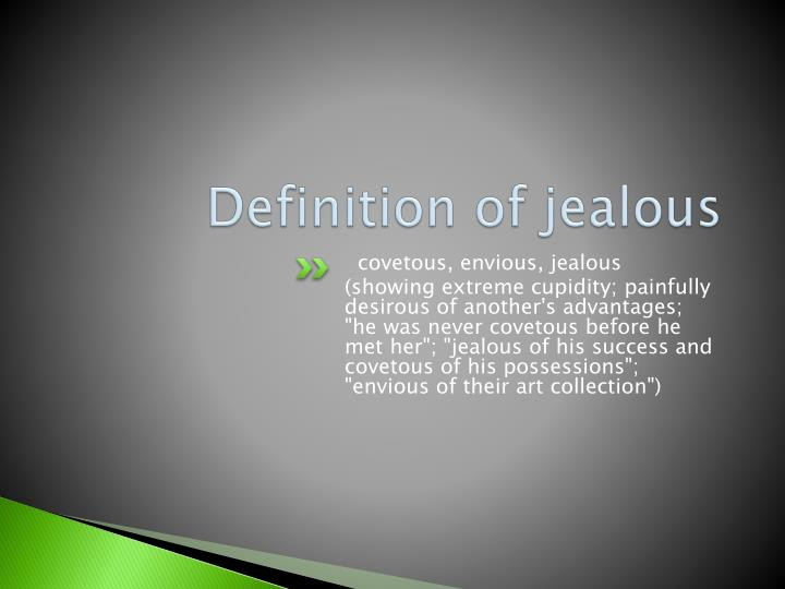Definition of jealous