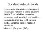 covalent network solids