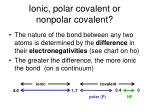 ionic polar covalent or nonpolar covalent