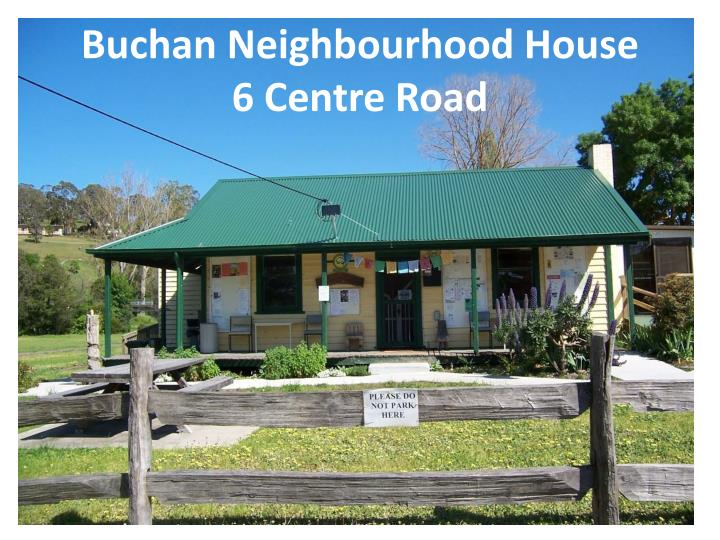 buchan neighbourhood house 6 centre road n.