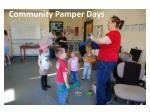 community pamper days