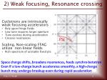 2 weak focusing resonance c rossing