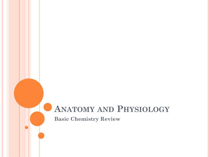 anatomy and physiology n.