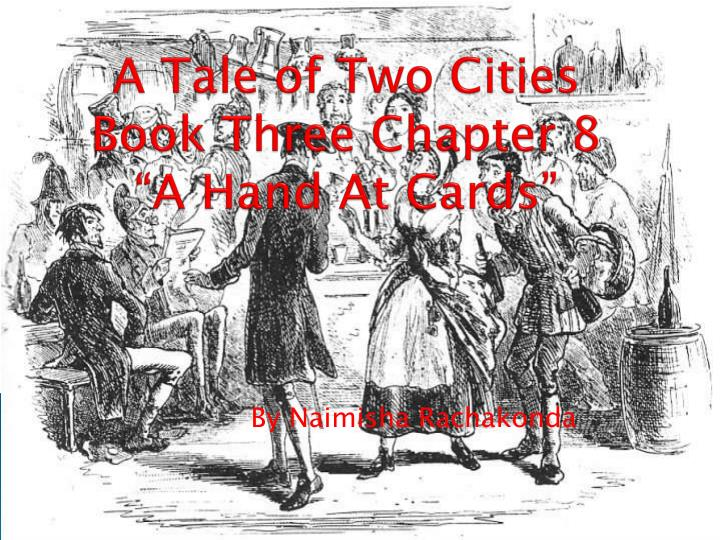 a tale of two cities book three chapter 8 a hand at cards n.